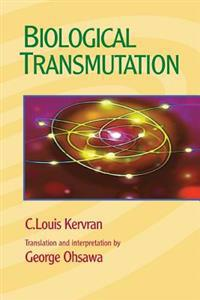 Biological Transmutation