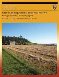 Ebey?s Landing National Historical Reserve Geologic Resources Inventory Report