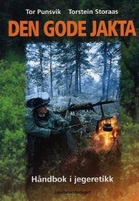 Den gode jakta - Tor Punsvik, Torstein Storaas pdf epub