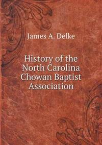 History of the North Carolina Chowan Baptist Association