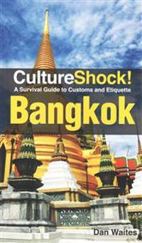 Cultureshock! bangkok - a survival guide to customs and etiquette
