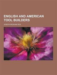 English and American Tool Builders