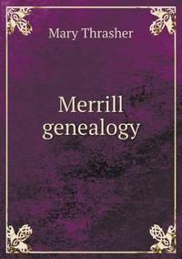 Merrill Genealogy