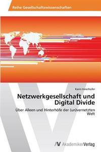 Netzwerkgesellschaft Und Digital Divide