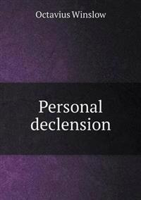 Personal Declension