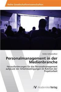 Personalmanagement in Der Medienbranche