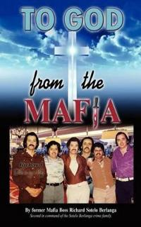 To God from the Mafia