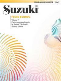 Suzuki Flute School, Vol 7: Piano Acc.