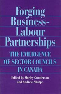 Forging Business-Labour Partnerships