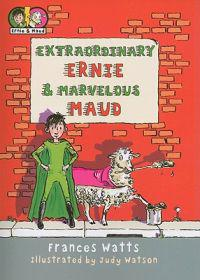 Extraordinary Ernie & Marvelous Maud