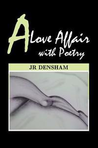 A Love Affair With Poetry