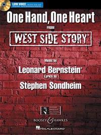 One Hand, One Heart: From West Side Story Low Voice Edition with CD of Piano Accompaniments