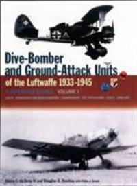 Dive-Bomber and Ground-Attack Units of the Luftwaffe 1933-1945