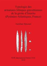 Typologie des armatures lithiques gravettiennes de la grotte d'Isturitz (Pyrenees-Atlantiques France)