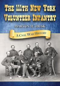 The 111th New York Volunteer Infantry