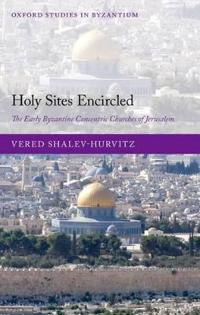Holy Sites Encircled