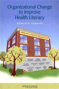 Organizational Change to Improve Health Literacy