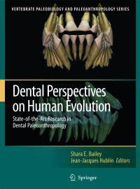 Dental Perspectives on Human Evolution