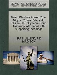 Great Western Power Co V. Nippon Yusen Kabushiki Kaisha U.S. Supreme Court Transcript of Record with Supporting Pleadings