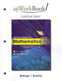 MyWorkBook for Developmental Mathematics