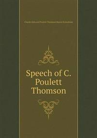 Speech of C. Poulett Thomson