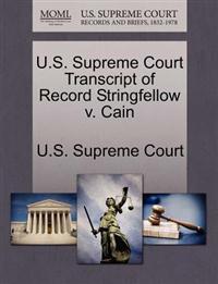U.S. Supreme Court Transcript of Record Stringfellow V. Cain