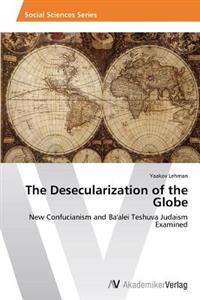 The Desecularization of the Globe