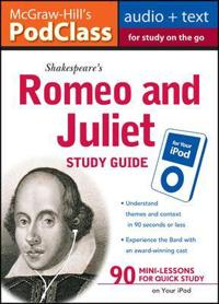 Shakespeare's Romeo and Juliet Study Guide to Your iPod