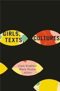 Girls, Texts, Cultures