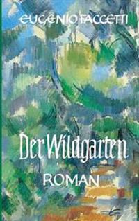 Der Wildgarten