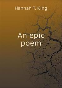 An Epic Poem