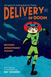 Zorgoochi Intergalactic Pizza: Delivery of Doom