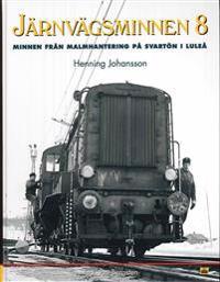 Järnvägsminnen 8 : minnen från Svartön i Luleå