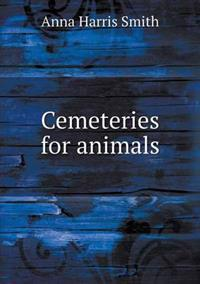 Cemeteries for Animals