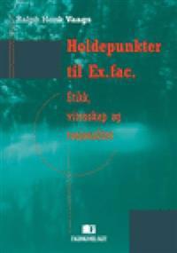 Holdepunkter til Ex.fac. - Ralph Henk Vaags   Inprintwriters.org