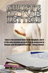 Christ's Love Letters: A Daily Devotional and Bible Study: A Love Letter for Each Day of the Year