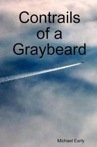 Contrails of a Graybeard