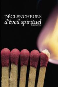 Declencheurs D'Eveil Spirituel