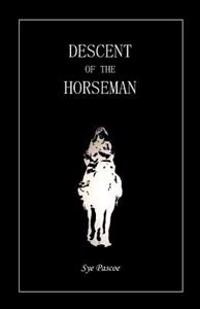 Descent of the Horseman