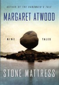 Stone Mattress: Nine Tales