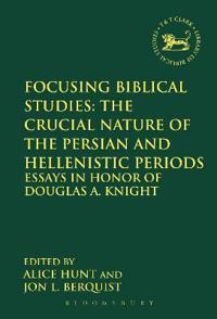 Focusing Biblical Studies