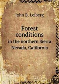 Forest Conditions in the Northern Sierra Nevada, California