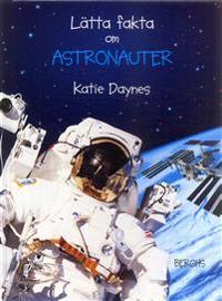 Lätta fakta om astronauter