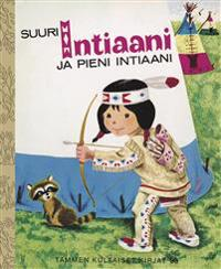 Suuri intiaani ja pieni intiaani
