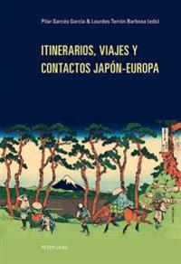 Itinerarios, Viajes y Contactos Japón-Europa