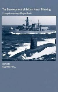 The Development of British Naval Thinking
