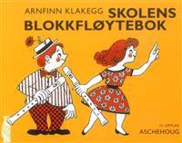 Skolens blokkfløytebok - Arnfinn Klakegg | Ridgeroadrun.org