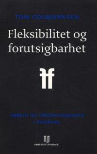Fleksibilitet og forutsigbarhet - Tom Colbjørnsen   Inprintwriters.org