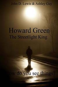 Howard Green the Streetlight King