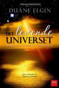 Det levende universet - Duane Elgin | Ridgeroadrun.org